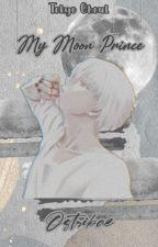 My Moon Prince (Kaneki X Touka) by Ostriba_In_Alone