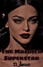 The Maldita Supestar  by Kawaiineechan02
