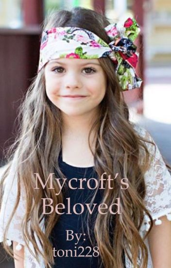 Mycrofts beloved