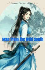 Man from the Wild South ✓ by xxidya