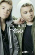 Tonto Gemelo ♣TERMINADA♣[Marcus&Martinus] [Marcus y Tú] by carmentp_4