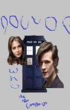 Doctor Who -The New Companion Unedited by HeatherEmilie
