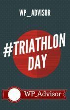 #TriathlonDay by WP_Advisor