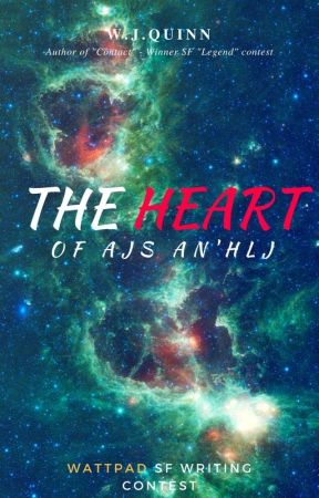The Heart of Ajs An'hlj by WJQuinn