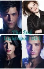 The Second Lightwood Girl by Winter_Writer04