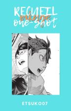 [OiKage] - OS by StoryMatureAmourFR