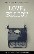 Love, Elliot by SofiaMiotto