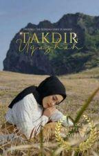 Takdir Uqashah✔ (Edit) by ssyqienn