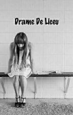 Drame De Liceu. //FINALIZATÃ// by Elena_Maryya