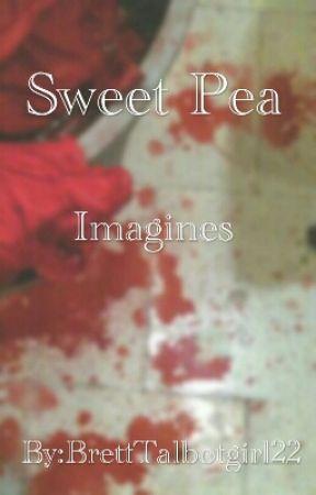 Sweet Pea Imagines/Preferences - Fight - Wattpad