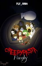[Fanfiction] Creepypasta Family  by Fly_Anh