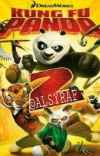 Kung Fu Panda 2 [COMPLETED] by ALSYRAF