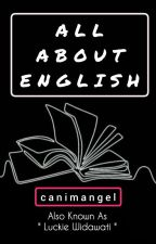 ALL ABOUT ENGLISH by canimangel