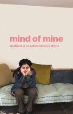mind of mine ♥︎ by liqhtblue