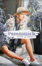 Romansick [SUDAH DIBUKUKAN] by Aracherry
