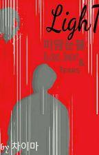 LighT ㄴ 피 깜 눈물 Blood, Sweat & Tearsㄱ [ON HOLD] by purplyoon