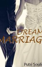 Dreams Marriage by PutriSoulina