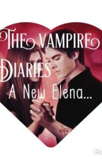 The vampire Diaries ( Une nouvelle Elena ) by AmandineDovidio