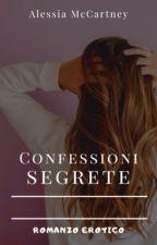 Confessioni segrete by AlessiaMcCartney