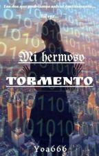 Mi hermoso tormento by Yoa666