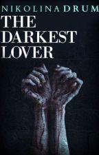 The Darkest Lover |h.s. AU| [SLOVAK TRANSLATION] ✔ by adrithewriter