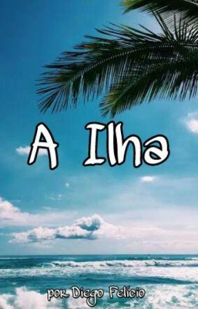 A Ilha! by diegotribos