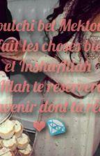 Chronique de Ines - Je laisse faire le mektoub by Ines_B8