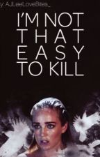 I'm Not That Easy To Kill •Sara Lance• by AJLeeLoveBites_