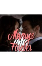 Always & Forever + Elijah Mikaelson by kayraganx