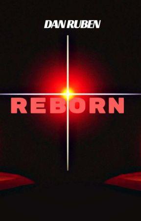 REBORN by DanRuben