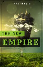 The New Empire by avaskye1926