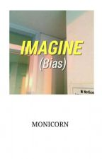 IMAGINE (Bias) by yseolyoung