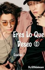 Eres Lo Que Deseo © by ElfMaknaee