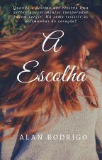 Para Sempre - A Escolha by user64479004