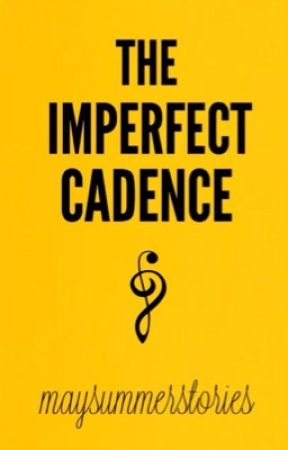 The Imperfect Cadence by maysummerstories