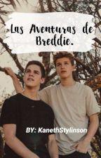 Las Aventuras De Breddie.  by KaaarLarry