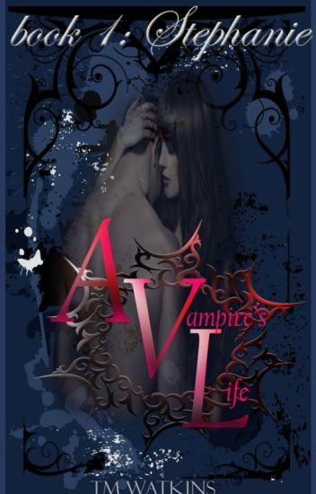 A Vampire's Life Book 1