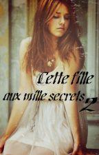 Cette fille aux mille secrets... 2 by Lura-Mikazuki