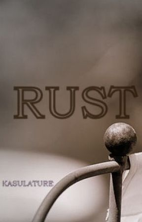 RUST by kasulature