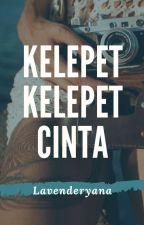 Kelepet-kelepet cinta (Complete) by lavenderyana