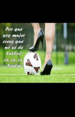 Frases De Fútbol Femenino 1 Wattpad