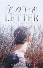 Love Letter (Heartlake Cliche #2) [On Hold] by rainelorenzo