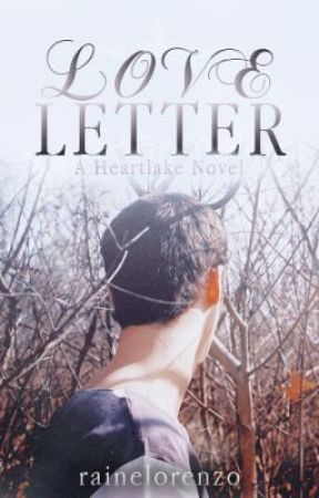 Love Letter (Heartlake Cliche #2) by rainelorenzo