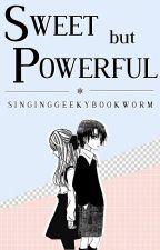 Sweet but Powerful || Natsume Hyuga || by SingingGeekyBookWorm