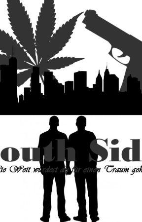 South Side - Wie weit würdest du für einen Traum gehen? by MelaniePeep