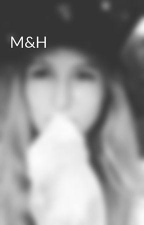 M&H by WhiteRavanna
