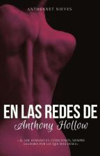 En las redes de Anthony Hollow © by AnthuanetNieves