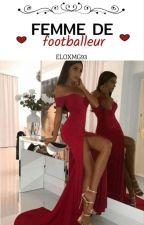 Naya: femme de footballeur  by eloxmg93