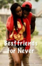 Bestfriend's for Never by westafriicancomfort