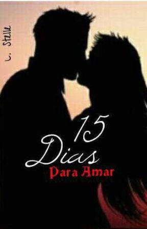 Quinze Dias Para Amar by LouisaStelle